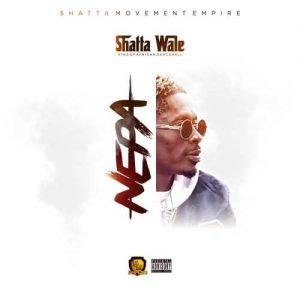Shatta wale - Nepa Mp3 Audio Download
