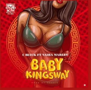 C Blvck Ft. Naira Marley - Baby Kingsway Mp3 Audio Download